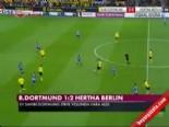 bundesliga - Borussia Dortmund Hertha Berlin: 1-2 Maç Özeti