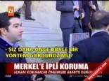 kapadokya - Merkel'e ipli koruma