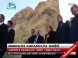 kapadokya - Merkel'in Kapadokya gezisi
