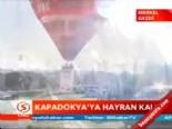 kapadokya - Kapadokya'ya hayran kaldı