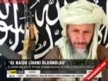 el kaide - El kaide lideri öldürüldü