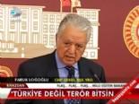 oktay vural - ''Türkiye değil terör bitsin''