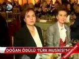 aydin dogan vakfi - Doğan ödülü 'Türk Musikisi'ne