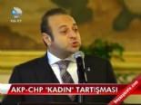 egemen bagis - AKP-CHP ''kadın'' tartışması