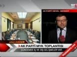 ak parti myk - AK Parti MYK toplantısı  Videosu