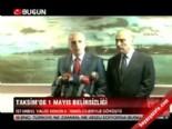 Taksim'de 1 Mayıs gerginliği  online video izle
