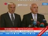 istanbul valiligi - İstanbul Valisi Hüseyin Avni Mutlu: Taksim'de 1 Mayıs kutlaması mümkün değil