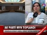 ak parti myk - AK Parti MYK toplandı  Videosu