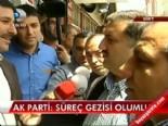 ahmet aydin - AK Parti: Süreç gezisi olumlu