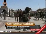 taliban - Kaçırılan Türkler
