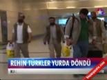 taliban - Rehin Türkler yurda döndü