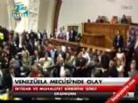 venezuela - Venezuela Meclis'inde olay