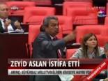 Zeyid Aslan istifa etti  online video izle