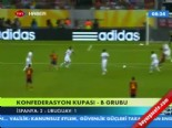 uruguay - İspanya - Uruguay: 2-1 Maç Özeti 2013