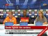 Galatasaray Real Madrid Maçı Öncesi Drogba'dan Açıklamalar