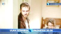Ulan İstanbul  - Ulan İstanbul 22. Bölüm 2. Fragmanı - Çete yeşil sahaya iniyor!