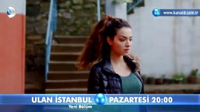 Ulan İstanbul  - Ulan İstanbul 26. Bölüm Fragmanı