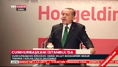 Erdoğan: Medeniyetini silersen uzaya gidenleri seyredersin