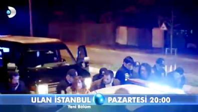 Ulan İstanbul  - Ulan İstanbul 28. Bölüm Fragmanı-2