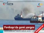 İstanbulda Gemi Yangını