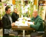 geldim gordum yedim - Geldim Gördüm Yedim 13.04.2014 Erzurum