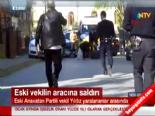 ANAP Eski Milletvekili Adnan Yıldız'ın Aracına Silahlı Saldırı