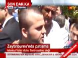 Görgü Tanıdığından Açıklamalar (İstanbul Zeytinburnu'nda Patlama)
