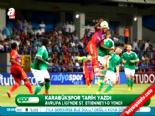 Karabükspor - Saint-Etienne maçı özeti ve golleri