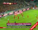 St.Etienne Karabükspor: 4-3 Maç özeti ve Penaltı Atışları (28 Ağustos 2014)