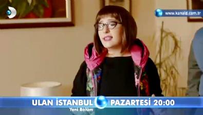 Ulan İstanbul  - Ulan İstanbul 31. Bölüm Fragmanı