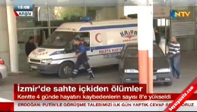 İzmir'de sahte içki ölümleri artıyor