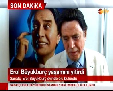 erol buyukburc - Erol Büyükburç İstanbul'daki Evinde Ölü Bulundu