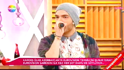 Elnur Hüseynov Azerbaycan'ın Eurovision şarkısını ilk kez söyledi