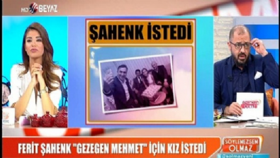 Ferit Şahenk, Gezegen Mehmet için kız istedi