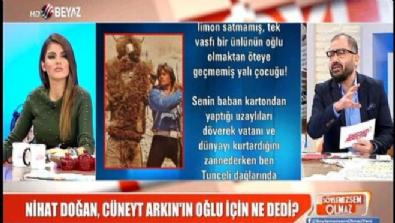 cuneyt arkin - Nihat Doğan ile Arkın ailesinin ''Atatürk'' kavgası