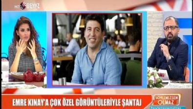 Emre Kınay'a çok özel görüntüleriyle şantaj