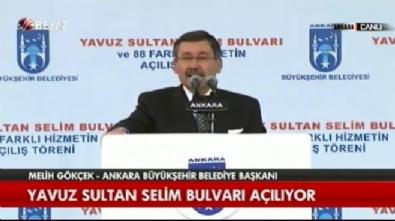 Başkan Gökçek, Yavuz Sultan Selim Bulvarı açılışında konuştu