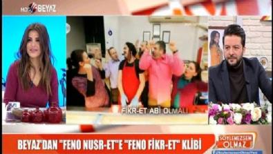 beyaz show - Beyaz'dan 'Feno Nusr-et'e 'Feno Fikr-et' klibi
