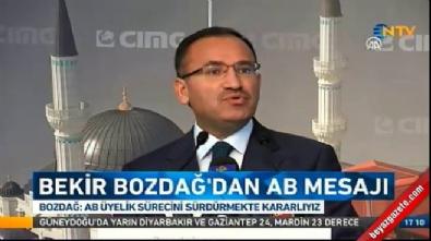 Başbakan Yardımcısı ve Hükümet Sözcüsü Bozdağ: AB sürecinden geri çekilme niyetimiz yok