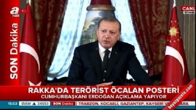 abdullah ocalan - Cumhurbaşkanı Erdoğan'dan ABD'ye tepki
