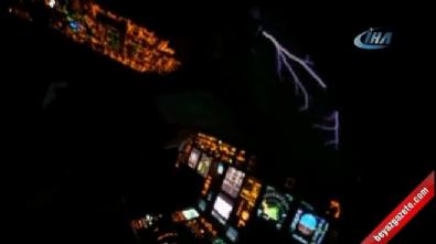 Pilot şimşeklerin arasından böyle geçti