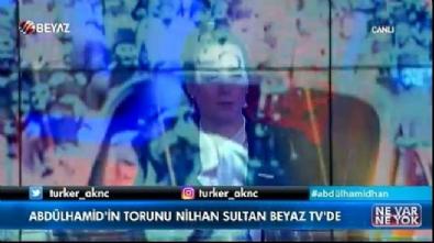 Nilhan Osmanoğlu: 'Abdulhamit Han İstanbul'un ikinci Fatih'iydi'