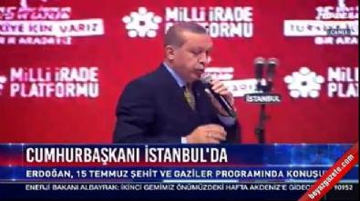Cumhurbaşkanı Recep Tayyip Erdoğan, '15 Temmuz' toplantısında konuştu
