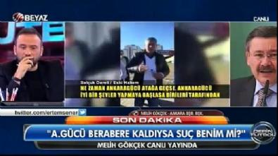 Melih Gökçek: CHP'li vekiller A.Gücü taraftarı tahrik edecekler