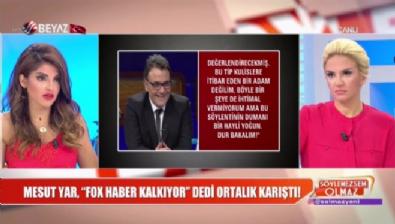 fox tv - Mesut Yar, ''Fox Haber kalkıyor'' dedi ortalık karıştı!