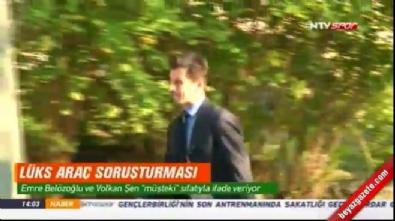 Emre Belözoğlu, Volkan Şen ve Tayfur Havutçu ifade veriyor!