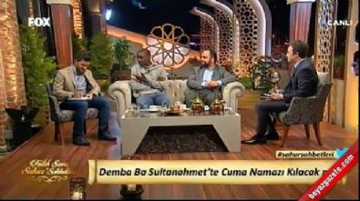 Demba Ba sahur programına konuk oldu sosyal medya sallandı