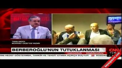 Taha Akyol'dan Berberoğlu açıklaması