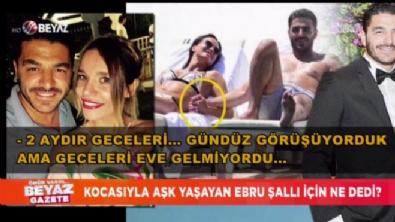 İhanete uğrayan kadın, Ebru Şallı skandalını ilk kez ve sadece Beyaz Gazete'ye anlattı!