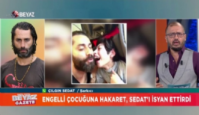 Çılgın Sedat'ın engelli oğluna iğrenç hakaret!